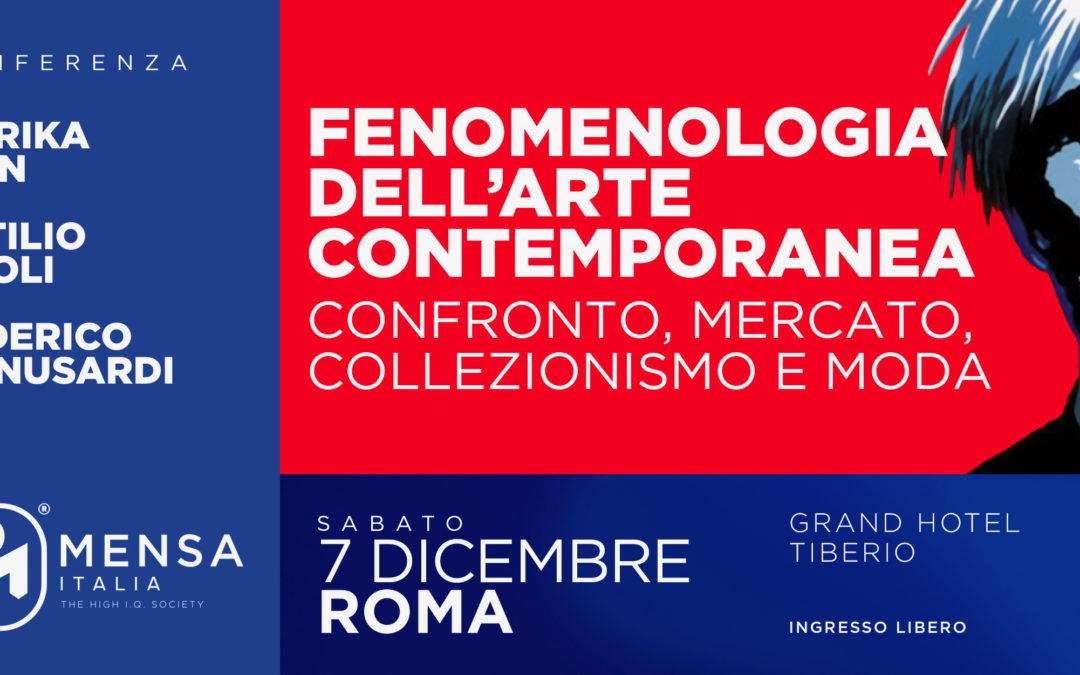 """Roma, 7.12.2019 – """"Fenomenologia dell'Arte Contemporanea: confronto, mercato, collezionismo, moda"""""""