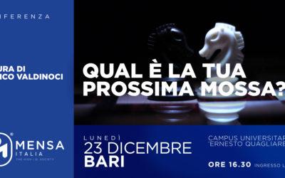 Bari, 23 dicembre 2019. Conferenza 'QUAL È LA TUA PROSSIMA MOSSA?'