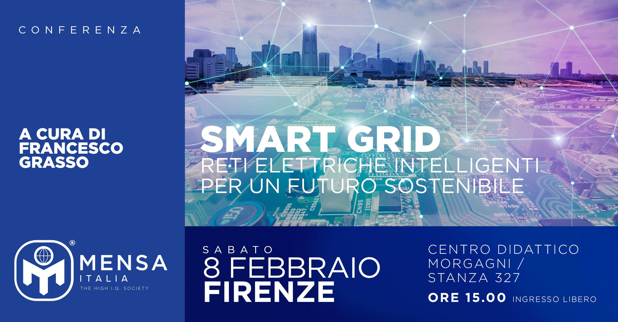 """Firenze, 8 febbraio 2020. Conferenza """"Smart Grid: reti elettriche intelligenti per un futuro sostenibile"""""""