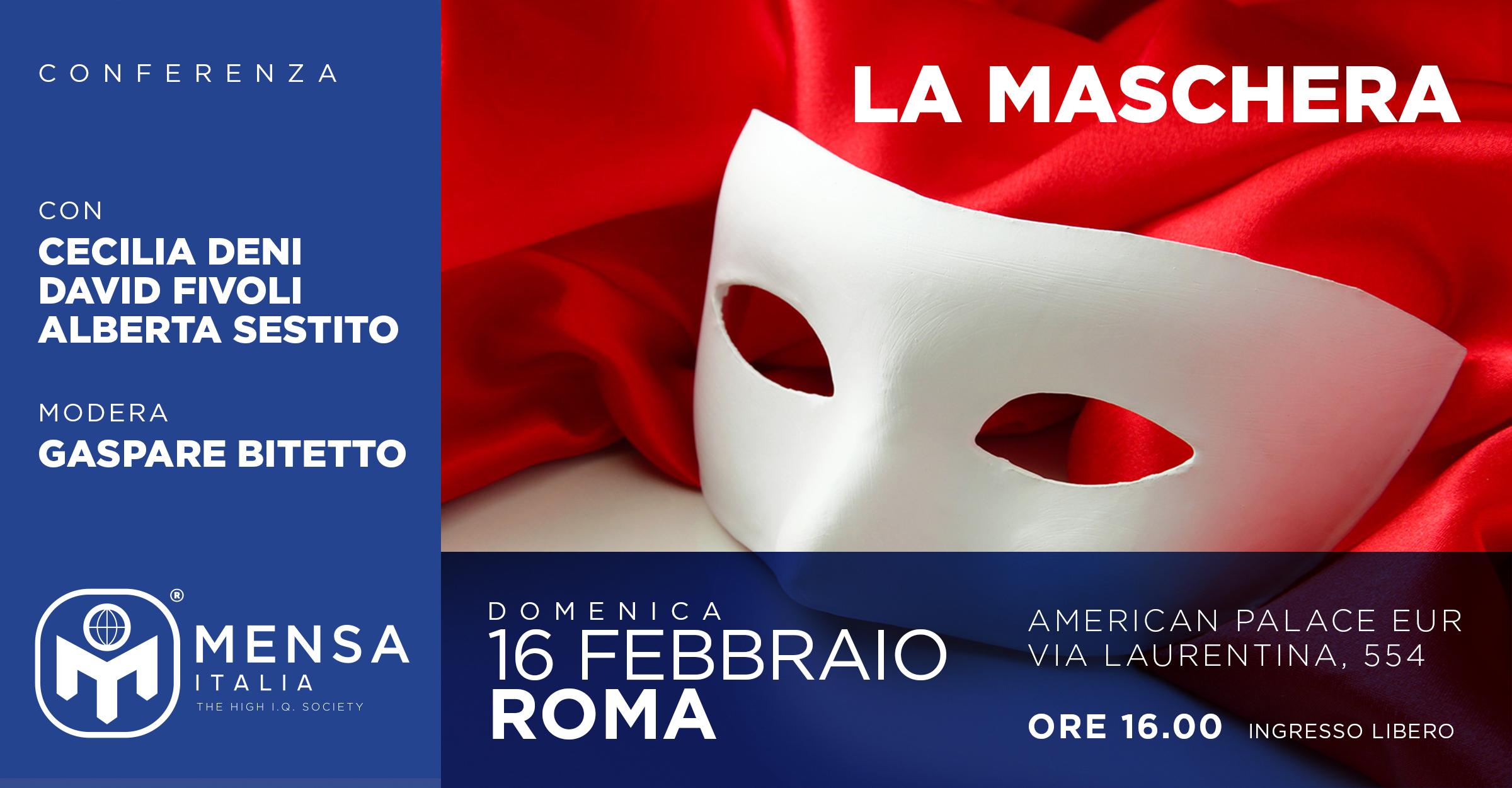 Roma, 16 febbraio 2020. La Maschera.