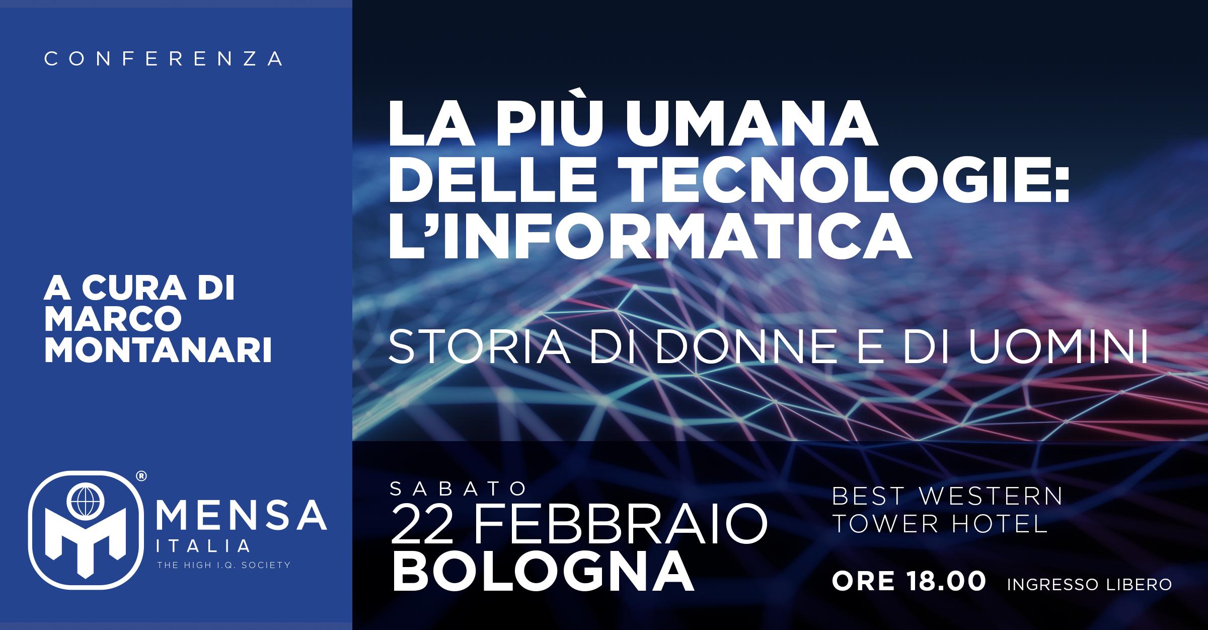 Bologna, 22 febbraio 2020. L'informatica: Storia di donne e di uomini.